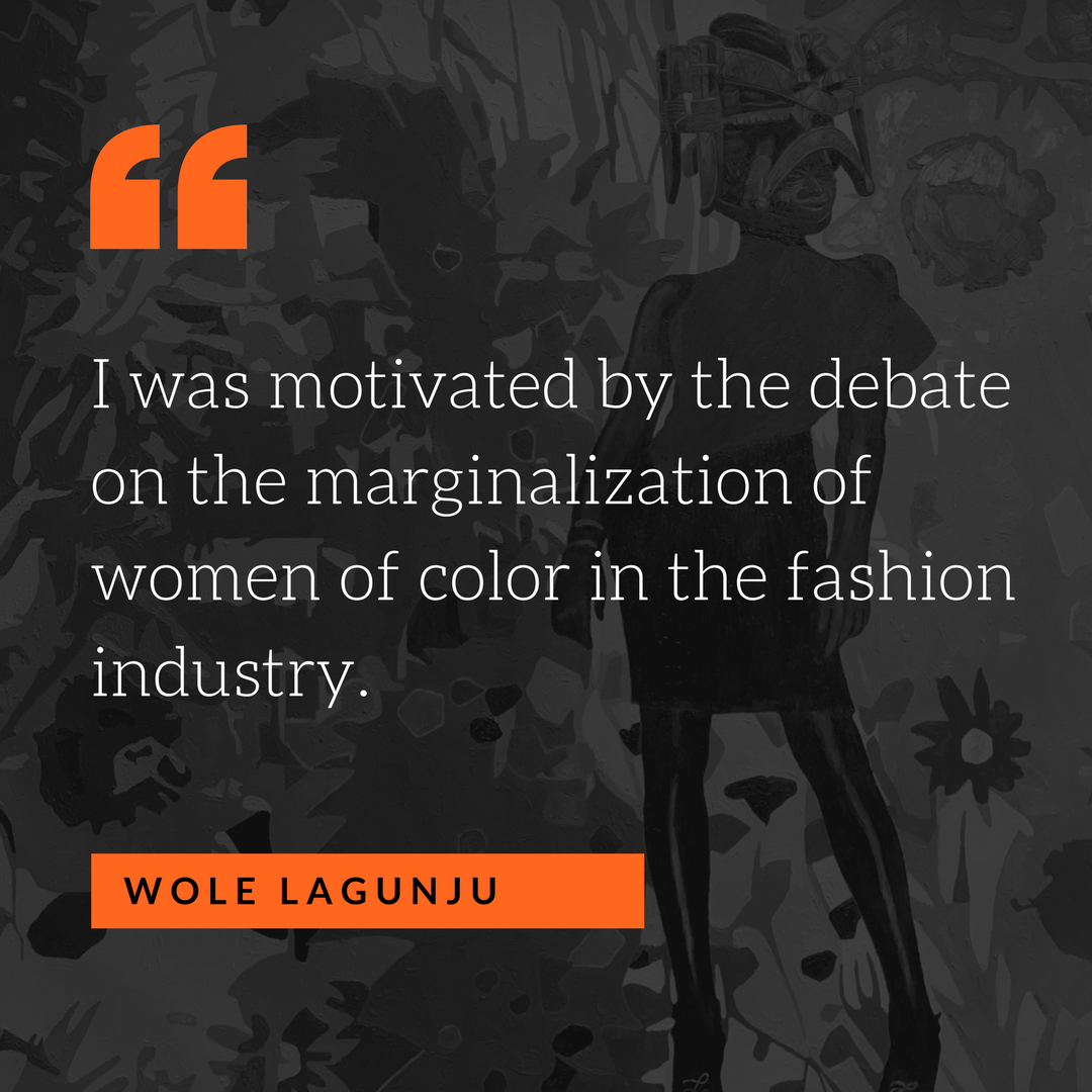 i-was-motivated-by-the-debate-on-the-marginalization-of-women-of-color-in-the-fashion-industry